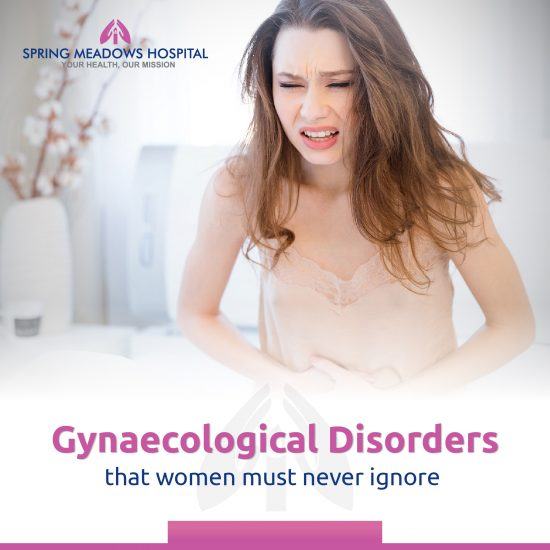Gynaecological Disorders - Spring Meadows Hospital